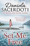 Set Me Free by Daniela Sacerdoti