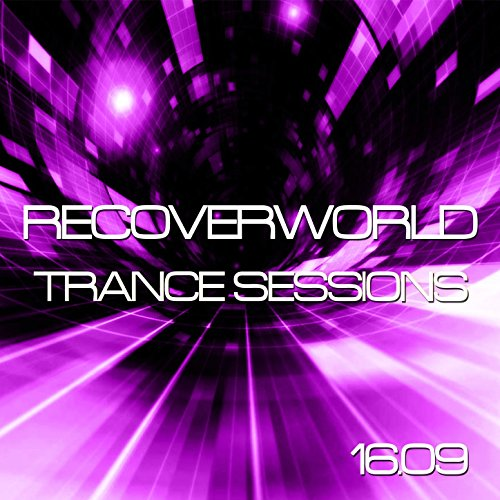 Recoverworld Trance Sessions 16.09