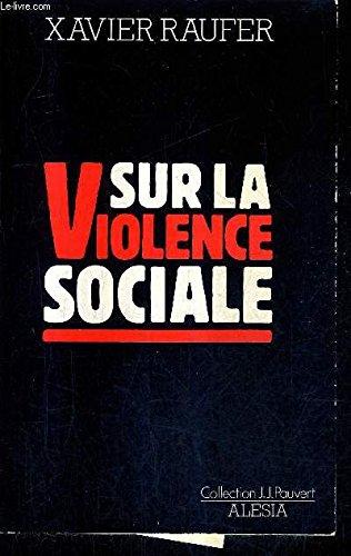 Sur la violence sociale
