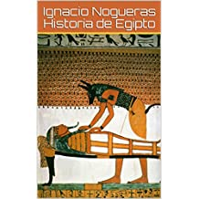 Historia de Egipto (Spanish Edition)