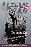 Lilly Swan: Double Kill 4