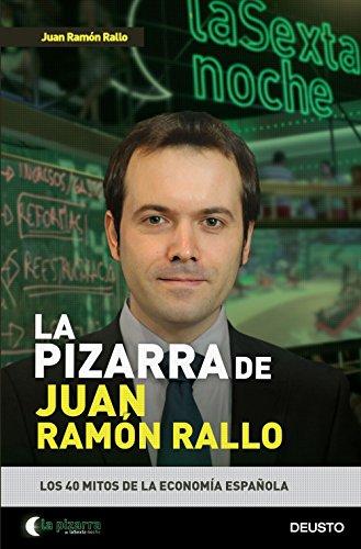 Como Descargar El Utorrent La pizarra de Juan Ramón Rallo: Los 40 mitos de la economía española Epub O Mobi