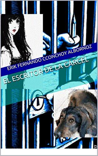 Download El Escritor De La Crcel Pdf Erik Fernando Cconchoy
