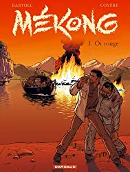 Mékong - tome 1 - Or rouge