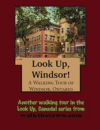 A Walking Tour of Windsor, Ontario (English Edition) (Kanada Chrysler)