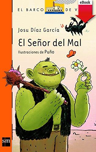El Señor del Mal (eBook-ePub) (Barco de Vapor Naranja) por Josu Díaz García