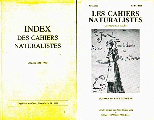Les Cahiers naturalistes - 64 - 1990 - 36e année : Dossier Octave Mirbeau / Avec Index des Cahiers naturalistes 1955-1989 en supplément