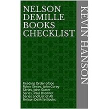 Nelson DeMille Books Checklist: Reading Order of Joe Ryker Series, John Corey Series, John Sutter Series, Paul Brenner Series and List of All Nelson DeMille Books