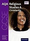 GCSE Religious Studies for AQA A: Christianity