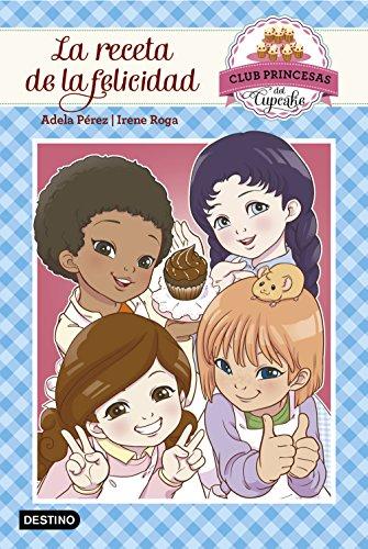 La receta de la felicidad: Club Princesas del Cupcake 3