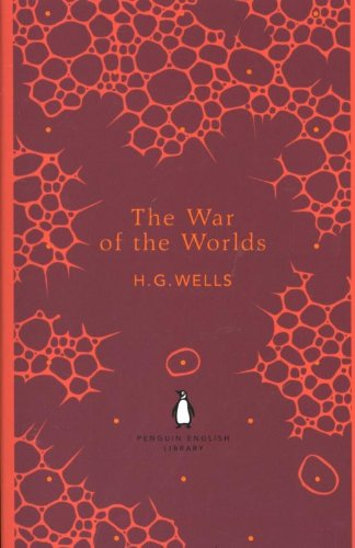 The War of the Worlds (The Penguin English Library)