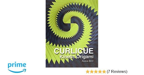 Curlicue Kinetic Origami Amazon Assia Brill 9781494234935