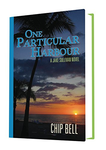 Bell Jake Sullivan Chip (One Particular Harbour (The Jake Sullivan Series Book 5) (English Edition))