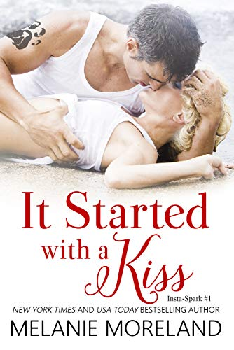 It Started with a Kiss (Insta-Spark Book 1) (English Edition) por Melanie Moreland