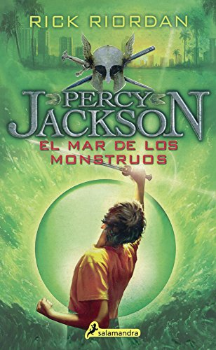 El Mar de Los Monstruos (the Sea of Monsters) (Percy Jackson Y Los Dioses Del Olimpo)