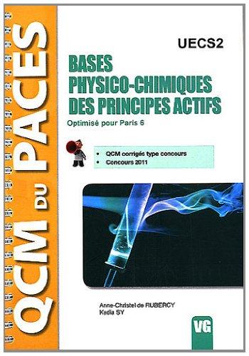 Bases physico-chimiques des principes actifs UECS2 : Optimisé pour Paris 6