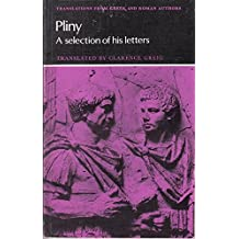 Pliny: A Selection of his Letters (Translations from Greek & Roman Authors)