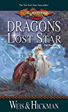 Dragons of a Lost Star: War of Souls Trilogy, Volume Two (The War of Souls Book 2)