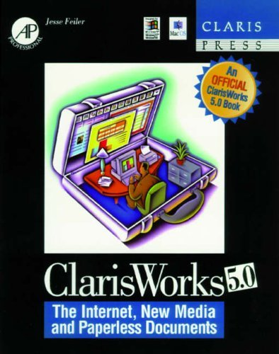 ClarisWorks 5.0: The Internet, New Media and Paperless Documents by Jesse Feiler (1997-11-05) par Jesse Feiler