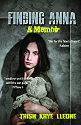 Finding Anna: A Memoir: The True Story of Child Sexual Abuse