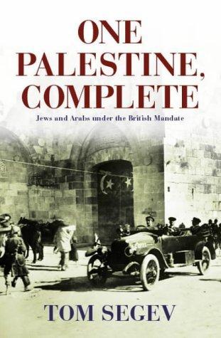 One Palestine Complete by Tom Segev (2000-08-01)