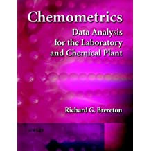 Chemometrics: Data Analysis for the Laboratory and Chemical Plant