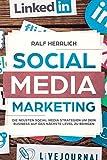 Social Media Marketing: Steigerung der Unternehmenserfolges durch verschiedene Plattformen! Der perfekte Start ins erfolgreiche Social Media Marketing ... (Facebook Instagram Snapchat, Linkedid 1)