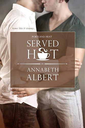 Served Hot (Portland Heat)