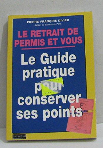 Le retrait de permis et vous : Le guide pratique pour récupérer ses points