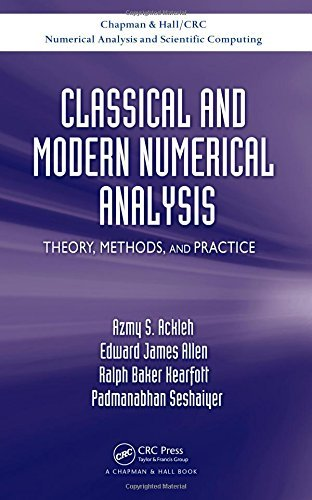 Classical and Modern Numerical Analysis: Theory, Methods and Practice (Chapman & Hall/CRC Numerical Analysis and Scientific Computing Series) by Azmy S. Ackleh (2009-07-20)