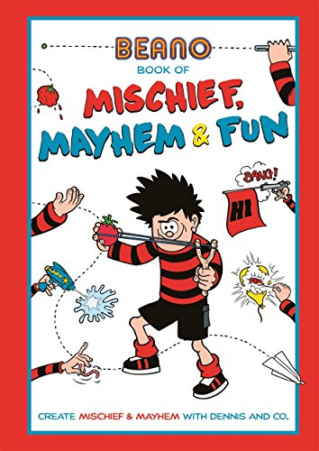 Beano Book of Mischief, Mayhem and Fun por Beano Studios Limited