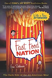 [(Fast Food Nation: The Dark Side of the All-American Meal)] [Author: Eric Schlosser] published on (March, 2012)