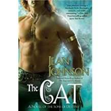 The Cat (Sons of Destiny Novels #05) [ THE CAT (SONS OF DESTINY NOVELS #05) ] By Johnson, Jean ( Author )Jun-03-2008 Paperback