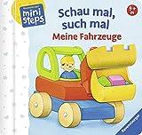 Schau mal, such mal: Meine Fahrzeuge: Ab 9 Monate (ministeps Bücher)