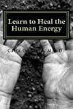 Learn to Heal The Human Energy (Tapestry Teaching Book 1) (English Edition)
