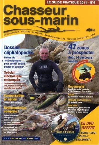 Chasseur sous-marin : Le guide pratique 2014 (1DVD) par Hugues Maldent