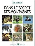 """Afficher """"Dans le secret des montagnes"""""""