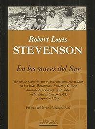 En los Mares del sur (relato de experiencias y observaciones efectuada par Robert Louis Stevenson