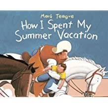 How I Spent My Summer Vacation (Dragonfly Books)