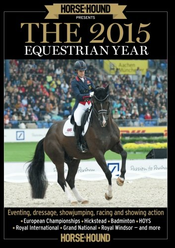 The 2015 Equestrian Year: Horse & Hound presents por Time Inc (UK)
