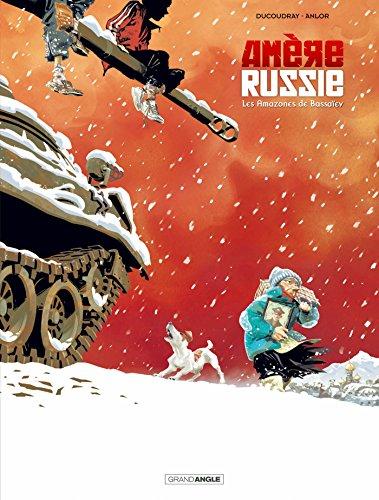 Amère russie - volume 1 - Les amazones de Bassaiev