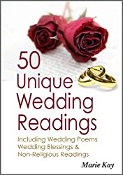 50 Unique Wedding Readings, including wedding poems, wedding blessings and non-religious readings
