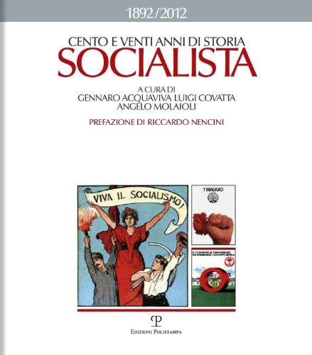 Cento eventi anni di storia socialista 1892-2012
