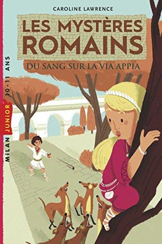 Les mystres romains, Tome 01 : Du sang sur la via Appia