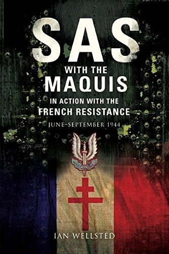 sas-with-the-maquis-in-action-with-the-french-resistance-june-september-1944