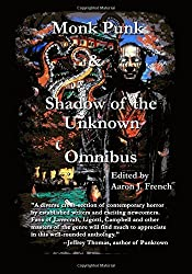 Monk Punk and Shadow of the Unknown Omnibus by Aaron J French (5-Jan-2015) Paperback