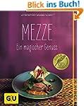 Mezze: Ein magischer Genuss (GU Theme...