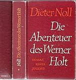 Die Abenteuer des Werner Holt. 1. Roman einer Jugend
