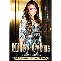 Miley Cyrus La Nouvelle Super Star