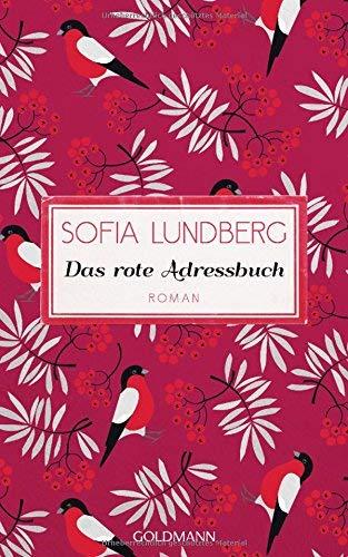 Buchseite und Rezensionen zu 'Das rote Adressbuch: Hast du genug geliebt in deinem Leben? - Roman' von Sofia Lundberg